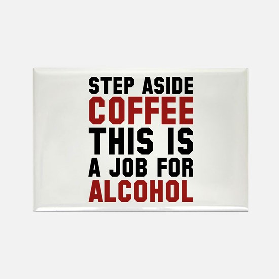 Step Aside Coffee This Is A Job For Alcohol Rectan