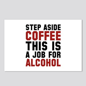 Step Aside Coffee This Is A Job For Alcohol Postca