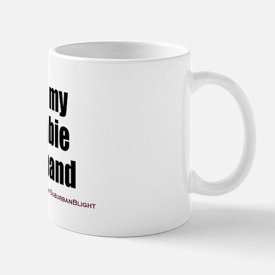 """Love My Zombie Husband"" Mug"