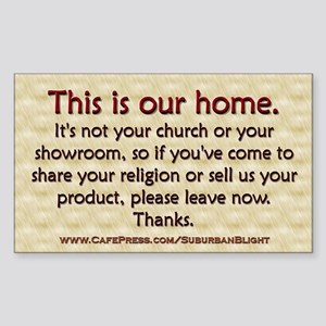 """""""No Soliciting Our Home"""" Sticker (Rectangle)"""