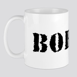 BOHICA - Mug