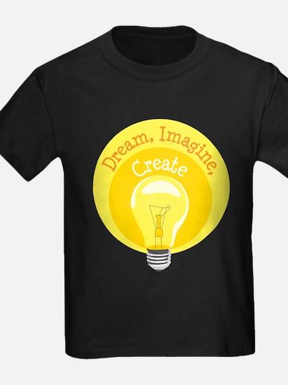 Dream, Imagine, Create T-Shirt
