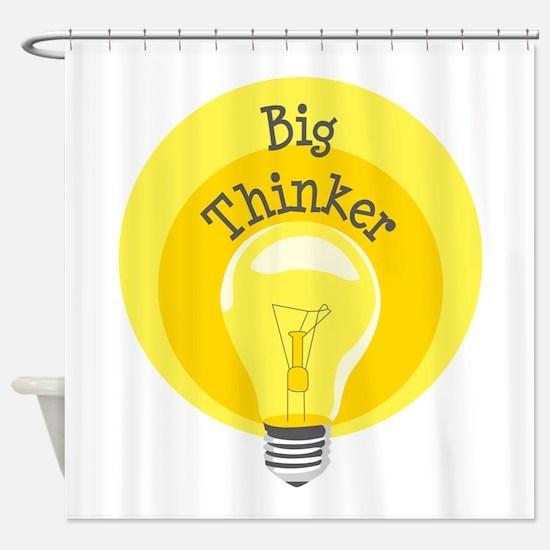 Big Thinker Shower Curtain