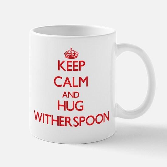 Keep calm and Hug Witherspoon Mugs