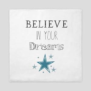 Believe In Your Dreams Queen Duvet