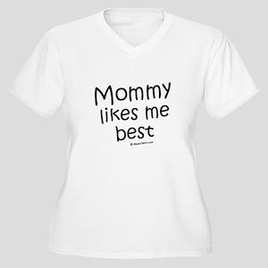 Mommy likes me best / Kids Humor Women's Plus Size