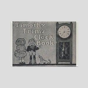 Timothy Trim's Clock Book (F.A.O. Rectangle Magnet
