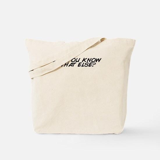 Cool What else Tote Bag