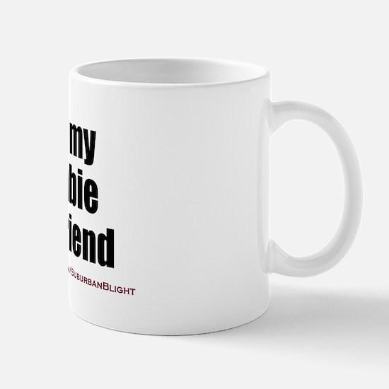 """""""Love My Zombie Boyfriend"""" Mug"""