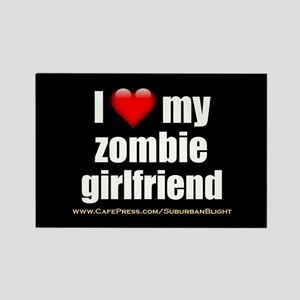 """Love My Zombie Girlfriend"" Rectangle Magnet"