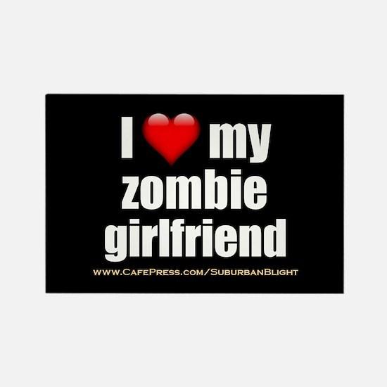 """Love My Zombie Girlfriend"" Rectangle Magnet"