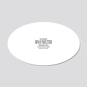 Support Spay/Neuter Programs 20x12 Oval Wall Decal