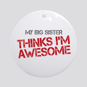 Big Sister Awesome Ornament (Round)