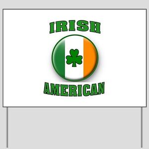 PROUD IRISH Yard Sign
