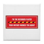 I'm the Player Tile Coaster