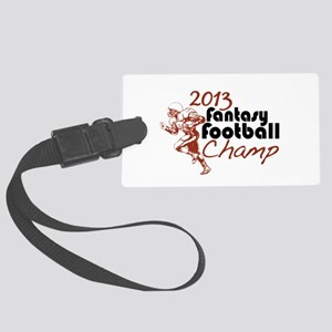2013 Fantasy Football Champ Large Luggage Tag