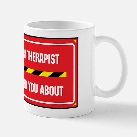 I'm the Therapist Mug