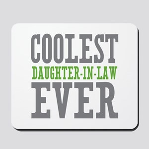 Coolest Daughter-In-Law Ever Mousepad
