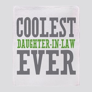 Coolest Daughter-In-Law Ever Throw Blanket