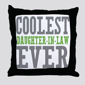 Coolest Daughter-In-Law Ever Throw Pillow