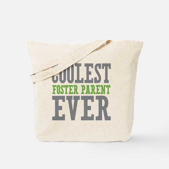 Coolest Foster Parent Ever Tote Bag