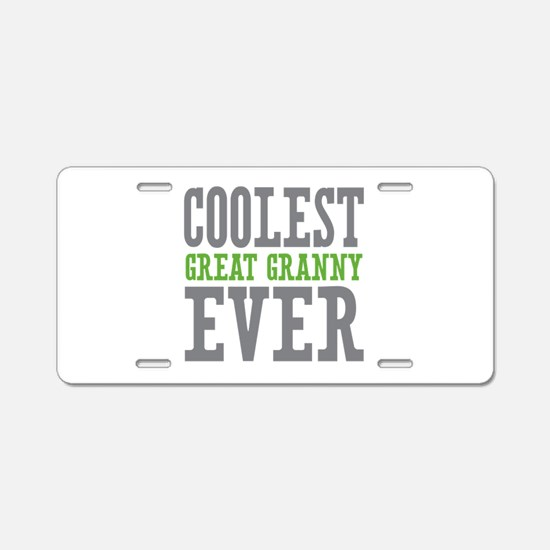 Coolest Great Granny Ever Aluminum License Plate