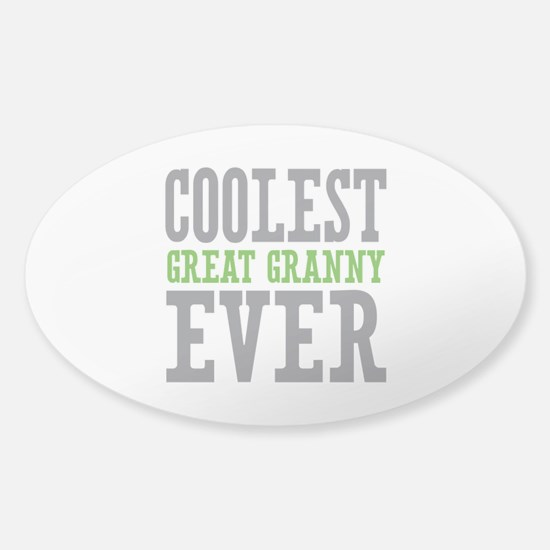Coolest Great Granny Ever Sticker (Oval)