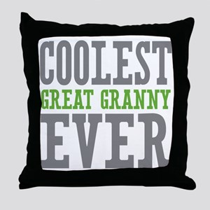 Coolest Great Granny Ever Throw Pillow