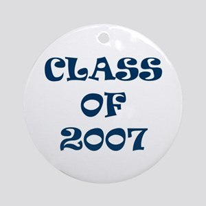 Class of 2007 Graduates Ornament (Round)