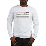 Legalize Poker Long Sleeve T-Shirt