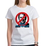 Once Was Enough Women's T-Shirt