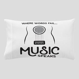 Music Speaks Pillow Case
