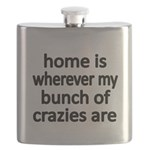 home is wherever my bunch of crazies are Flask