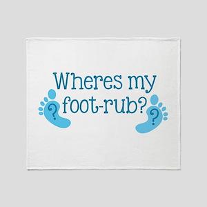Wheres my FOOT-RUB? Throw Blanket