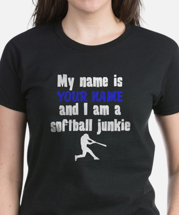 My Name Is And I Am A Softball Junkie T-Shirt