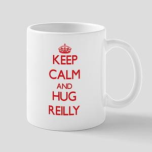 Keep calm and Hug Reilly Mugs