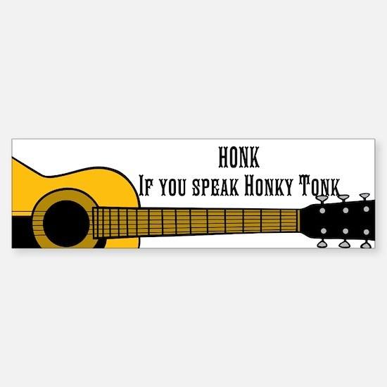 Honk If You Speak Honky Tonk