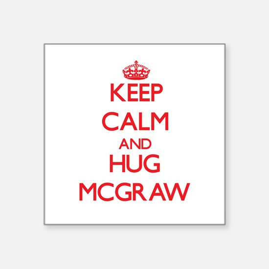 Keep calm and Hug Mcgraw Sticker