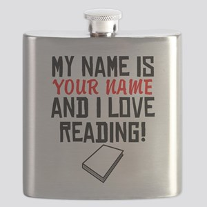 My Name Is And I Love Reading Flask