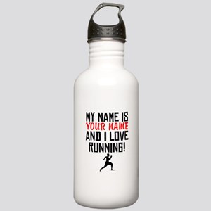 My Name Is And I Love Running Water Bottle