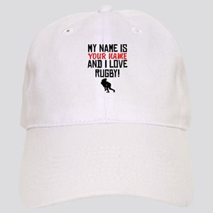 5e763894a96 My Name Is And I Love Rugby Baseball Cap