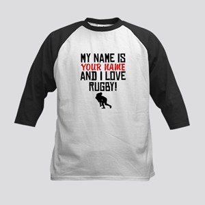 My Name Is And I Love Rugby Baseball Jersey