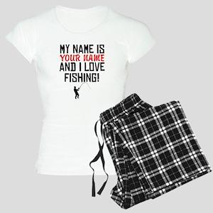My Name Is And I Love Fishing Pajamas