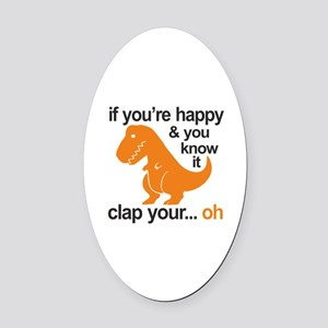 T-Rex clap your hands Oval Car Magnet