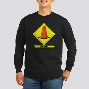 CONE ZONE! YELLOW PLACARD Long Sleeve T-Shirt
