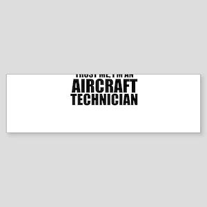 Trust Me, I'm An Aircraft Technician Bumper St