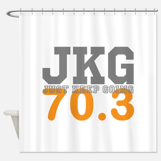 Just Keep Going 70.3 Shower Curtain