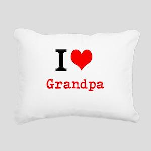 I Love Grandpa Rectangular Canvas Pillow
