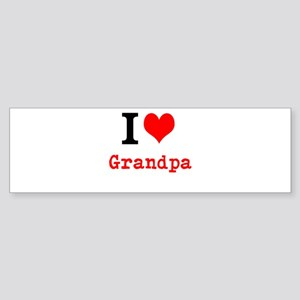 I Love Grandpa Bumper Sticker