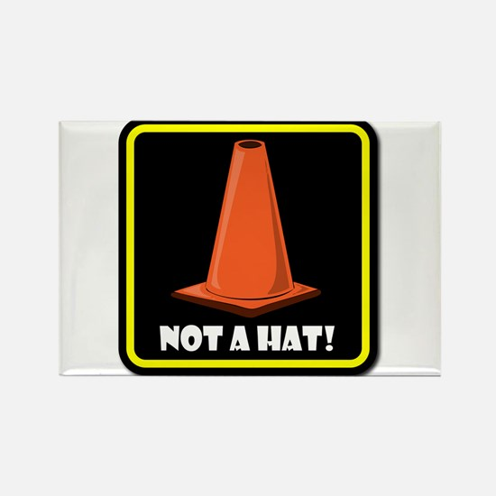 NOT A HAT! BLACK SIGN 2 Magnets
